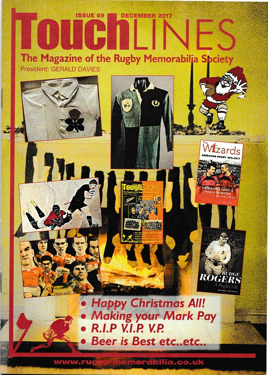 Rugby Memorabilia Society - Touchlines - issue 69 December 2017
